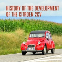 History of the Development of the Citroen 2CV