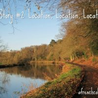 My Story #2: Location, Location, Location