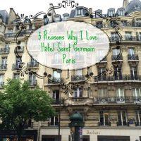5 Reasons to stay at Hotel de Saint-Germain, Paris