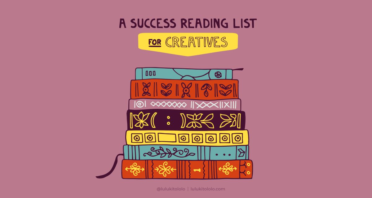 A Success Reading List for Creatives
