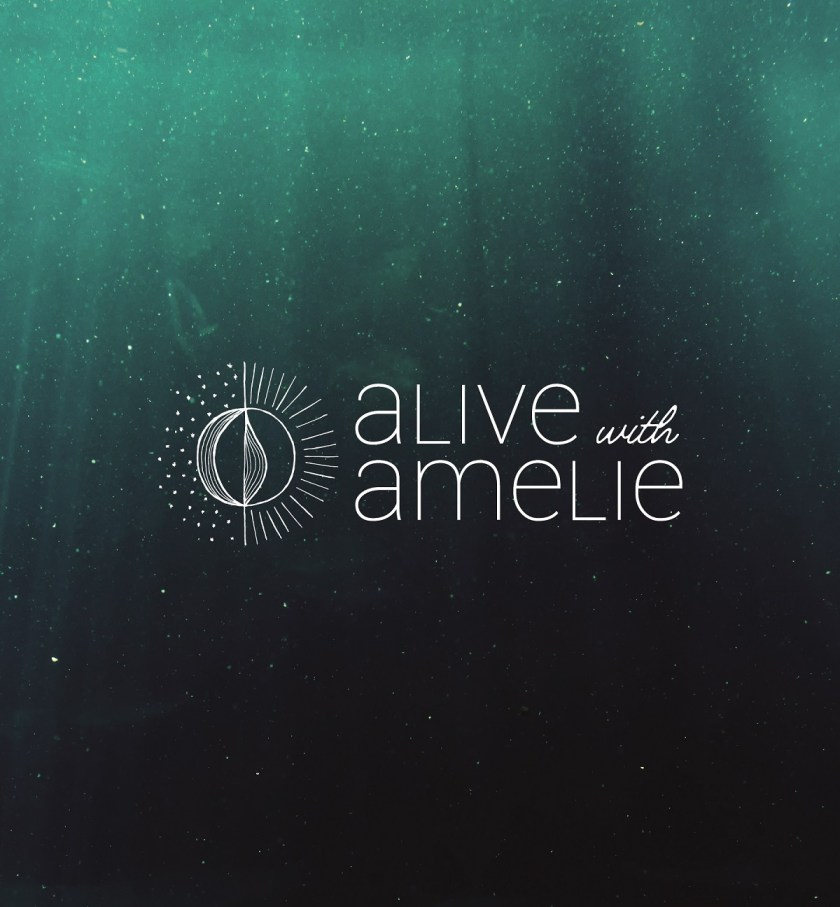 Soulful Branding Case Study – Alive with Amelie