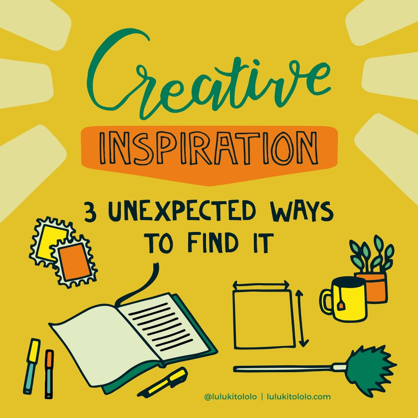 Creative Inspiration – 3 Unexpected Ways Find It