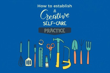 How-Establish-Creative-Self-Care-Practice