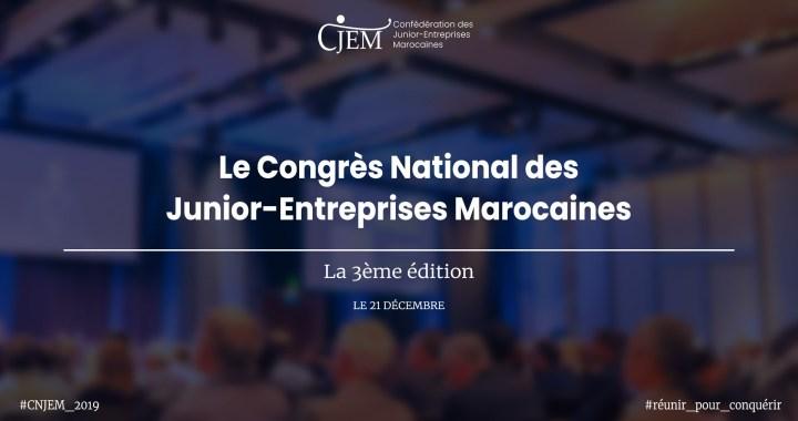 3ème édition du Congrès National des Junior-Entreprises Marocaines