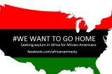 African Americans Seek Asylum From African Countries