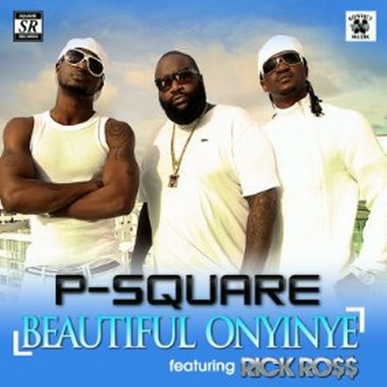 Image result for P-Square - Beautiful Onyinye ft. Rick Ross