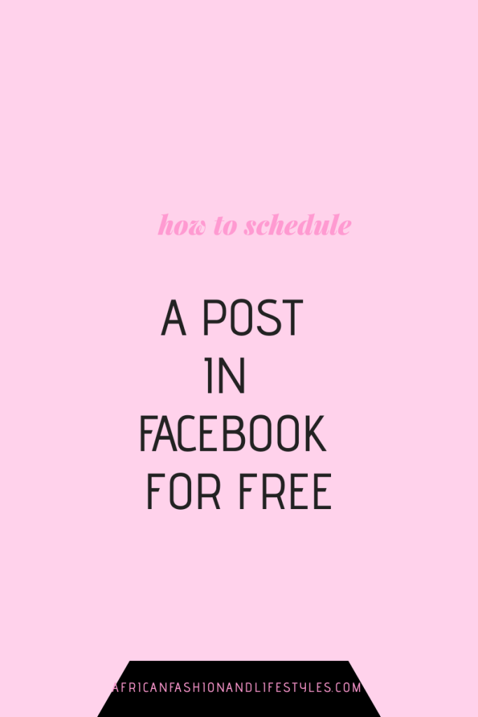 HOW TO SCHEDULE A POST IN FACEBOOK FOR FREE