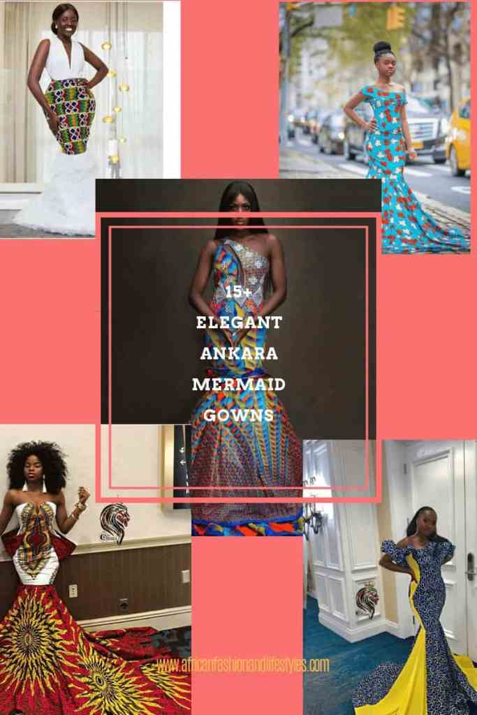 15+ ELEGANT ANKARA MERMAID GOWNS 3