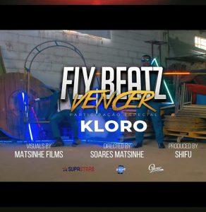 Fly Beatz - Vencer (feat. Kloro)