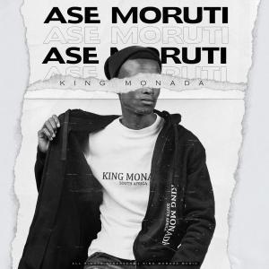 King Moanda - Ase Moruti (feat. Mack Eaze)