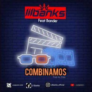 Lil Banks - Combinamos (feat. Bander)