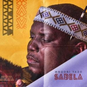 Mnqobi Yazo - Sabela