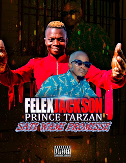 Prince Tarzan - Sati Wamina Promisse Feat. Felix Jackson
