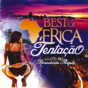 Best of África Tentação - Anos 70 80 Recordando Angola cover
