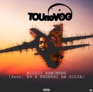 Nilzzy Wamunene -  To No Voo feat. Hernâni da Silva e K9