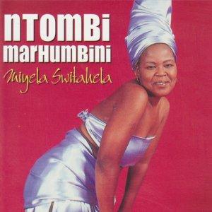 Ntombi Marhumbini - Miyela Switahela (Album)
