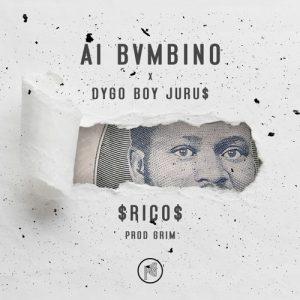 Al Bvmbino & Dygo Boy - Rico