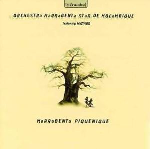 Orchestra Marrabenta Star De Mocambique & Wazimbo - Marrabenta Piquenique (Album) [1996]
