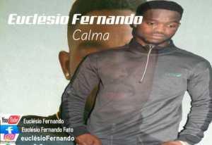 Euclesio Fernando - Calma