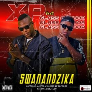 XP - Swanandzika (feat. Glass Gamboa)