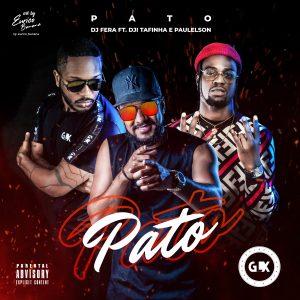 Dj Fera - Pato (feat. Dji Tafinha & Paulelson)
