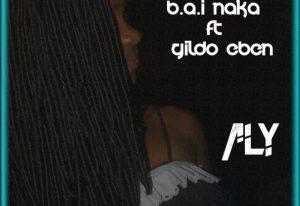 B.A.I Naka Ft. Gildo Eben - Aly