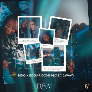 MDO - REAL Feat. Edgar Domingos e 2Wavy