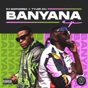 DJ Maphorisa & Tyler ICU - Banyana (feat Sir Trill, Daliwonga & Kabza De Small)