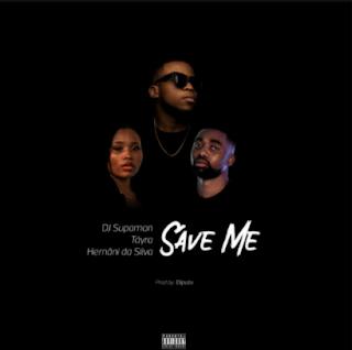 Dj Supaman - Save Me Feat.Tayra e Hernani Da Silva