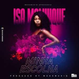 Isa Manhique - Minha Escolha
