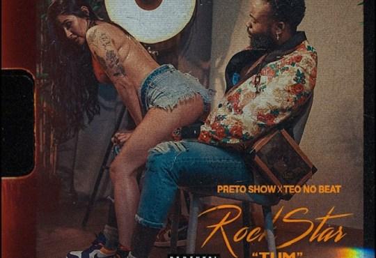 Preto show e Teo No Beat - Rockstar Tum