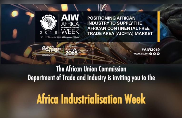 As AU readies for 2nd Africa Industrialization Week
