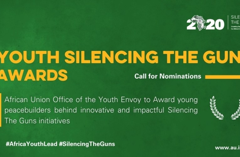 OPPORTUNITY | African Union Youth Envoy Youth Silencing the Gun Award 2020 for young peacebuilders in Africa