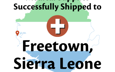 Amid the Global Pandemic, a 40-foot container of medical supplies reaches Sierra Leone