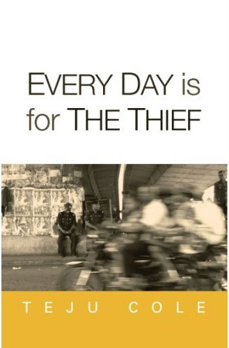 Teju Cole Everyday is for the thief