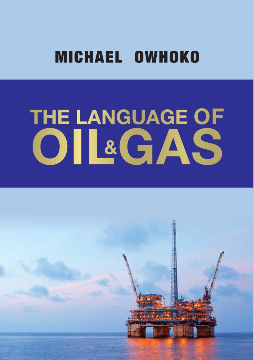 Oil And Gas Industry Strengthened With Updated Language