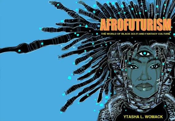 YTasha L Womack Afrofuturism defined and Cultural assimlation