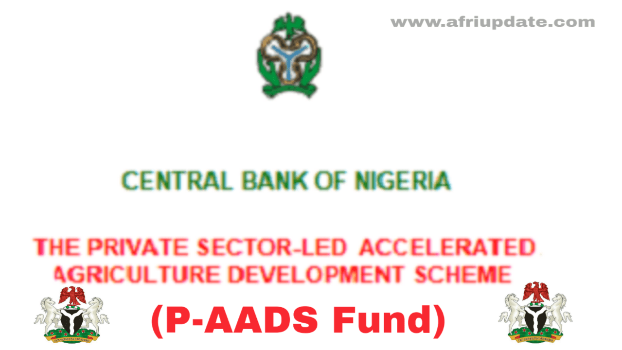 CBN Announces New N2bn Agric Fund; See Requirements To Apply P-AADS