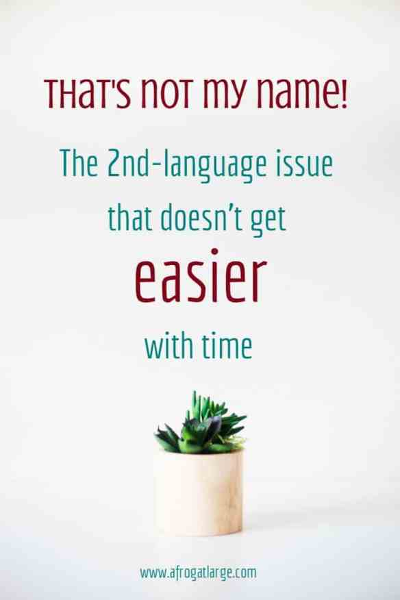 The 2nd language problem that doesn't get easier with time
