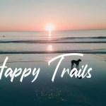 Happy Trails - No Copyright Audio Library