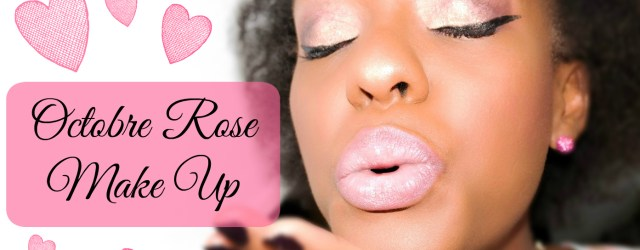 Octobre-rose-make-up-image-une-youtube-afrolifedechacha