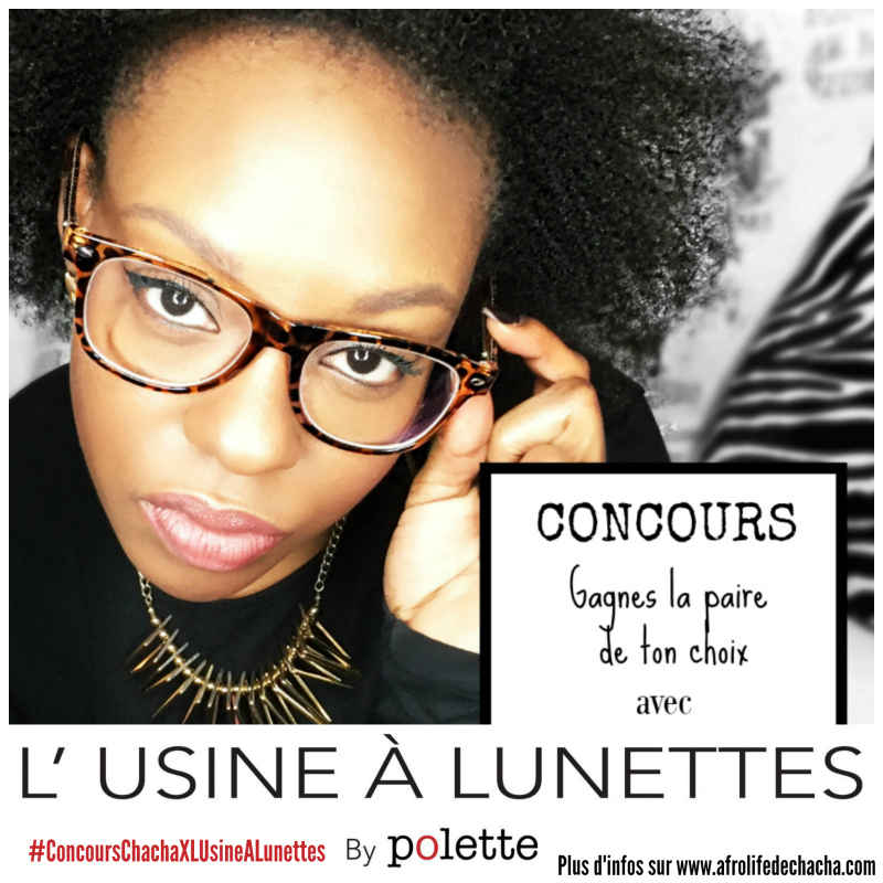 concours-lusinealunettes-afrolifedechacha