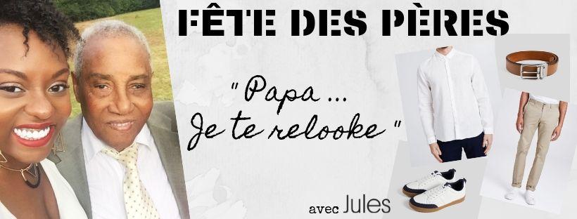 relooking-jules-fete-des-peres-2019-image-une-post-blog-afrolifedechacha