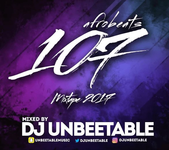 Dj-Unbeetable-Afrobeat-107-Afromixx