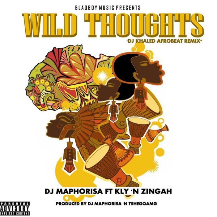 DJ Maphorisa Wild Thoughts