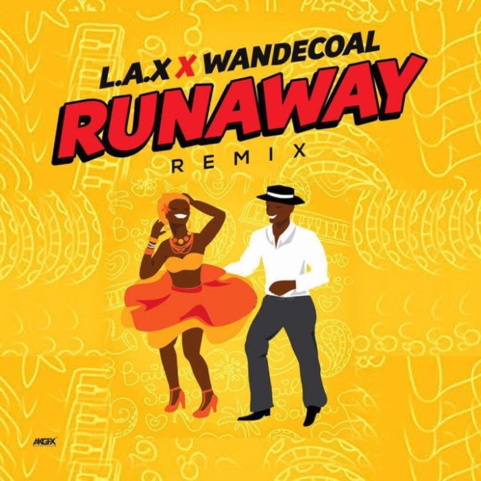 L.A.X Run Away Remix ft. Wande Coal