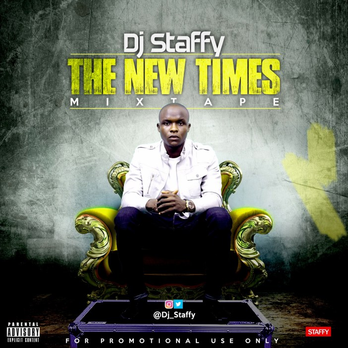 DJ Staffy The New Times Mixtape