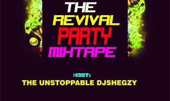 DJShegzy The Revival Party Mixtape