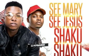 DJ Kaywise – See Mary See Jesus Shaku Shaku Mix