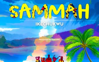 Ikechukwu Sammah Mp3